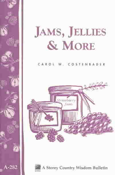 Jams, Jellies & More By Costenbader, Carol W.